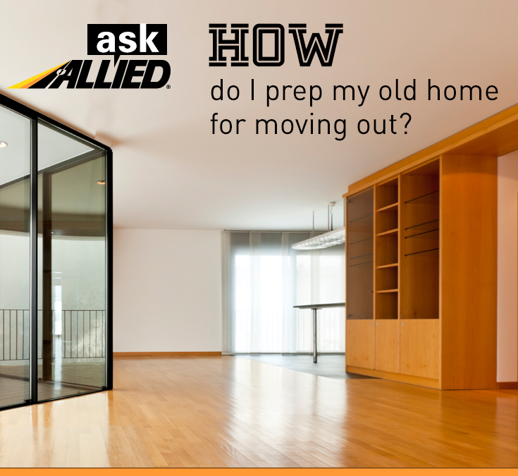 Preparing a Home to Move Out