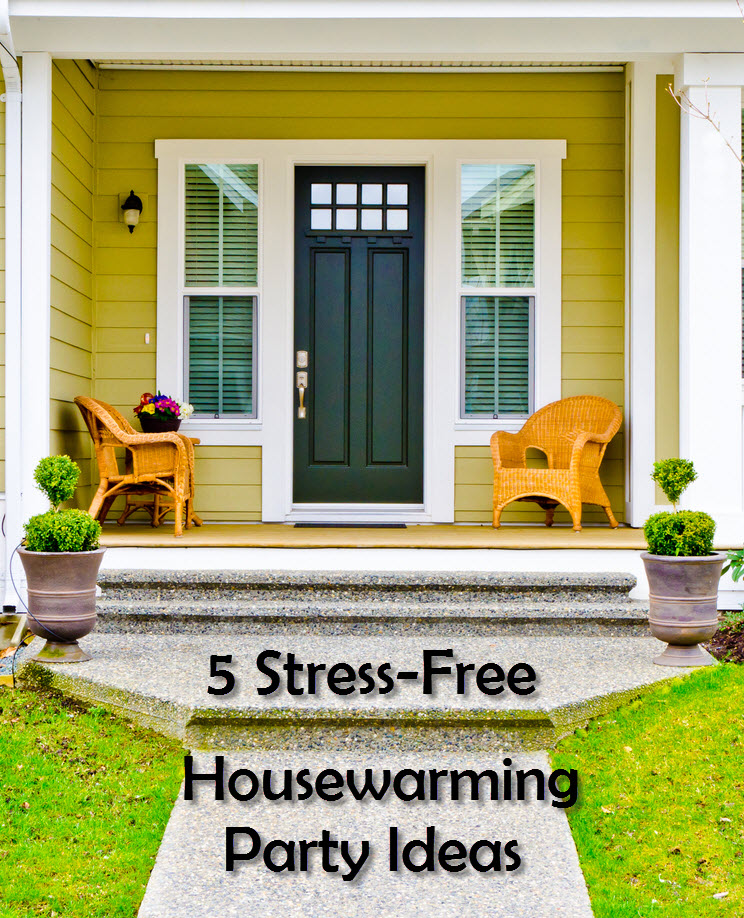 5 stress free housewarming party ideas for Housewarming party game ideas
