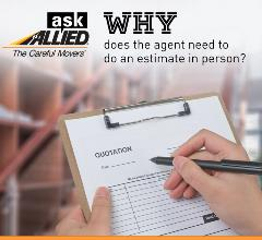 Why does an agent need to do an in person moving estimate?