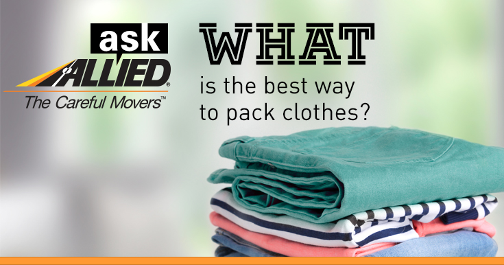 Ask Allied What Is The Best Way To Pack Clothes